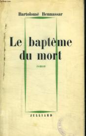 Le Bapteme Du Mort. - Couverture - Format classique
