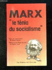 Marx Le Tenia Du Socialisme. - Couverture - Format classique