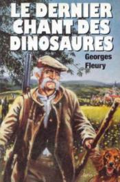 Le dernier chant des dinosaures - Couverture - Format classique