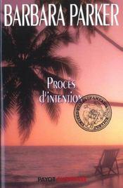 Proces D'Intention - Intérieur - Format classique