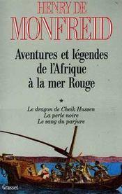 Aventures et légendes de l'Afrique à la mer Rouge t.1 - Intérieur - Format classique