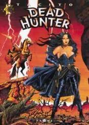Dead hunter t.2 ; du plomb dans la cagoule - Couverture - Format classique