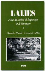 Revue Lalies N.5 ; Actes Des Sessions De Linguistique Et De Littérature - Couverture - Format classique