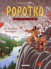 Popotka le petit sioux t.7 ; le garçon étranger - Intérieur - Format classique