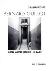 Hôtel Maffet Astoria, Le Caire - Couverture - Format classique