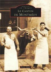 Le canton de Montmédy - Couverture - Format classique