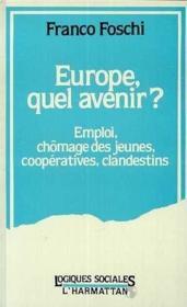 Europe Quel Avenir ? Emploi Chomage Des Jeunes . - Couverture - Format classique