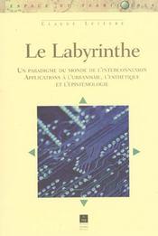 Le labyrinthe un paradigme du monde de l'interconnexion - Intérieur - Format classique
