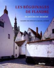 Les beguinages de Flandre ; un patrimoine mondial - Couverture - Format classique