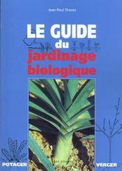 Le guide du jardinage biologique - Intérieur - Format classique