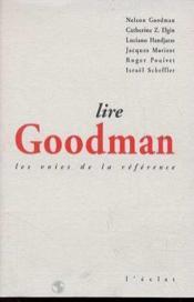 Lire Goodman - Les Voies De La Reference - Couverture - Format classique