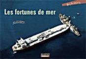 Les fortunes de mer en images - Couverture - Format classique
