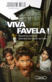 Viva favela ! quand les démunis prennent leur destin en main - Couverture - Format classique