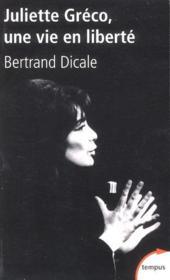 Juliette Greco, une vie en liberté - Couverture - Format classique