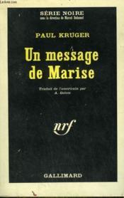 Un Message De Marise. Collection : Serie Noire N° 910 - Couverture - Format classique