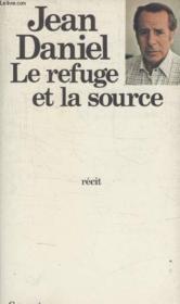 Le Refuge Et La Source. - Couverture - Format classique