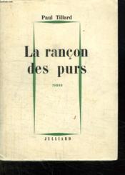 La Rancon Des Purs. - Couverture - Format classique