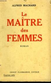 Le Maitre Des Femmes. - Couverture - Format classique