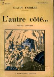 L'Autre Cote ... . Contes Insolites. Collection : Select Collection N° 320 - Couverture - Format classique