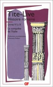 Histoire romaine ; livre VI à X ; la conquête de l'Italie - Couverture - Format classique