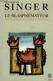 Le Blasphemateur, Et Autres Nouvelles - Couverture - Format classique