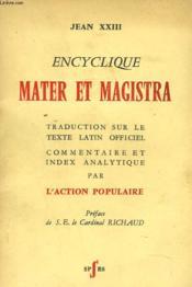 Encyclique Mater Et Magistra. Traduction Sur Le Texte Latin Officiel, Commentaire Et Index Analytique Par L'Action Populaire. - Couverture - Format classique