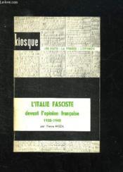 L Italie Fasciste Devant L Opinion Francaise 1920 - 1940. - Couverture - Format classique