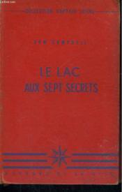Le Lac Aux Sept Secrets - Couverture - Format classique