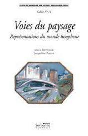 Voies du paysage ; représentations du monde lusophone - Intérieur - Format classique