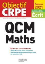 Objectif CRPE ; QCM maths (édition 2021) - Couverture - Format classique