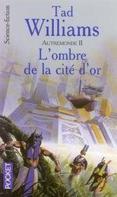 L'Ombre De La Cite D'Or - Intérieur - Format classique