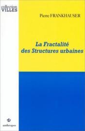 La fractalité des structures urbaines - Couverture - Format classique