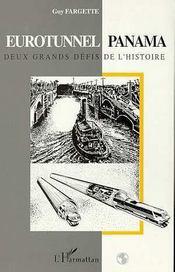 Eurotunnel, Panama : Deux Grands Defis De L'Histoire - Intérieur - Format classique