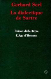 La Dialectique De Sartre - Couverture - Format classique