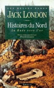 Histoires du Nord ; la ruée vers l'or - Couverture - Format classique