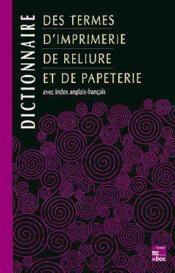 Dictionnaires Des Industries Graphiques (Les 4 Volumes) - Couverture - Format classique