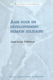 Agir pour un developpement humain solidaire - Intérieur - Format classique