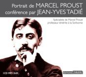 Portrait de Marcel Proust ; conférence par Jean-Yves Tadie - Couverture - Format classique