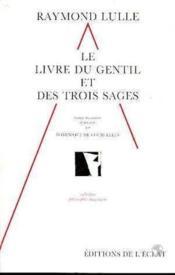 Le Livre Du Gentil Et Des Trois Sages - Couverture - Format classique