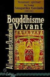 Bouddhisme Vivant A L'Intention Des Occidentaux - Couverture - Format classique