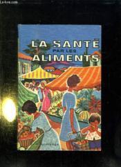 La Sante Aliments. - Couverture - Format classique
