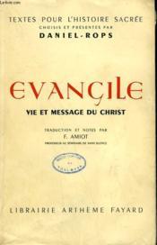 Evangile. Vie Et Message Du Christ. - Couverture - Format classique