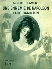 Une Ennemie De Napoleon Lady Hamilton. Collection : Hier Et Aujourd'Hui. - Couverture - Format classique