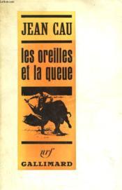 Les Oreilles Et La Queue. - Couverture - Format classique