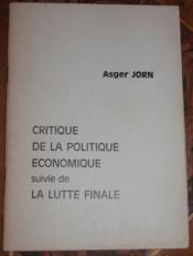 Critique de la politique économique suivie de La lutte finale. - Couverture - Format classique