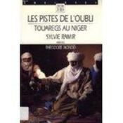 Les pistes de l'oubli: Touaregs au Niger - Couverture - Format classique
