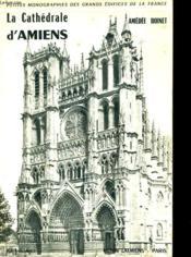 La Cathedrale D'Amiens - Couverture - Format classique