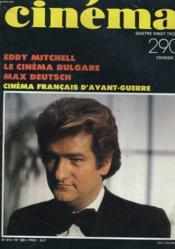 Cinema 83 N° 290 - Eddy Mitchell - Le Cinema Bulgare - Max Deutsch - Cinema Fracais D'Avant-Guerre - Couverture - Format classique