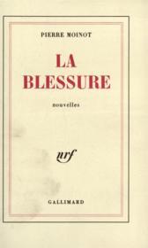 La Blessure - Couverture - Format classique