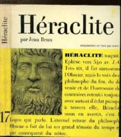 Heraclite Ou Le Philosophe De L'Eternel Retour - Collection Philiosophes De Tous Les Temps N°17 - Couverture - Format classique